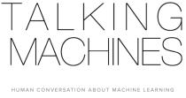 Talking Machines
